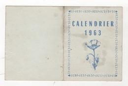 HUMOUR - CALENDRIER 1963 / VOUS ETES PRIE DE NE PAS EMMERDER LE MONDE COMME VOUS L'AVEZ FAIT L'AN PASSE - 12.8 X 8.1 Cm - Calendriers