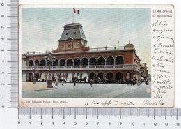 Lima La Municipalidad 1905 Peru Perù Eduardo Polack Animada Personas Chromolithograph Cromolitógrafo Cromolitográfico - Perù