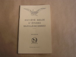 SOCIETE BELGE D'ETUDES NAPOLEONIENNES N° 27 Histoire 1 Er Empire Napoléon Expédition Irlande Hoche Bruyère Sommières - Histoire