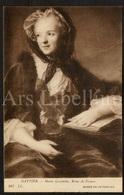 Postcard / CP / Postkaart / Marie Leszczynska / Marie Leczinska / Maria Leszczyńska / Reine De France / Par Nattier - Femmes Célèbres