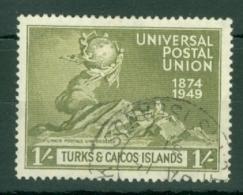 Turks & Caicos Is: 1949   U.P.U.    SG220   1/-   Used - Turks And Caicos