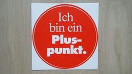 Aufkleber Mit Werbung Für Eine Deutsche Supermarkt-Kette (PLUS) - Adesivi