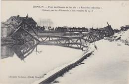 NORD DENAIN Pont Du Chemin De Fer Détruit Par Les Allemands - Unclassified
