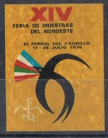 Viñeta, Label  FERROL Del CAUDILLO (Coruña)  1976. XIV Feria De Muestras Noroeste * - Variétés & Curiosités