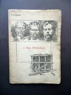 Salvatore Di Giacomo A San Francisco 2 Illustrazioni Di V. Migliaro Pierro 1895 - Vecchi Documenti