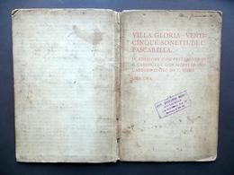 Cesare Pascarella Villa Gloria Sonetti Dialetto Romanesco Voghera 1895 Carducci - Vecchi Documenti