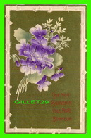 FLOWERS, FLEURS - QUE MON SOUVENIR VOUS PORTE BONHEUR - EMBOSSÉE - CIRCULÉE EN 1911 - - Fleurs