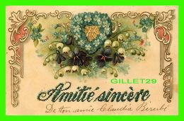 FLOWERS, FLEURS - MUGUETS - AMITIÉ SINCÈRE - EMBOSSÉE - CIRCULÉE EN 1907 - - Fleurs
