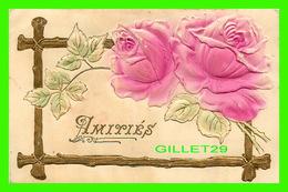 FLOWERS, FLEURS - ROSES & FEUILLES EMBOSSÉES - CIRCULÉE EN 1907 - DOS 3/4 - - Fleurs