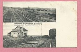 Front De L' Ouest - Bahnhof Einer Kriegseisenbahn In Frankreich - Eisenbahn Bau Komp 19 - Feldpost - Guerre 14/18 - Guerra 1914-18