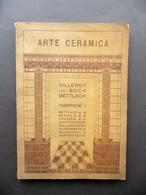 Catalogo Industriale Villeroy & Boch Arte Ceramica Milano Porta Nuova Primo '900 - Libri, Riviste, Fumetti