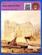 Notre Dame De Paris Construction 1163 à 1345 Histoire De France  Religion - Geschiedenis