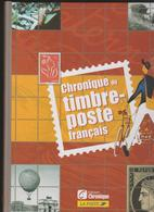 Chronique Du Timbre-poste Français - 2005 - Edition Chronique - La Poste - Timbres
