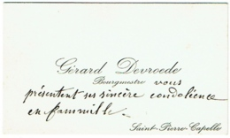 Carte Visite. Gérard Devroede, Bourgmestre De Saint Pierre-Capelle. - Visitekaartjes