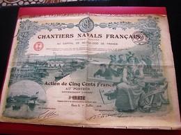 1918 CHANTIERS NAVALS FRANÇAIS  Action & Titre De 500 Francs Thème Navigation ILLUSTRATION HONNEUR ET PATRIE - Navigation