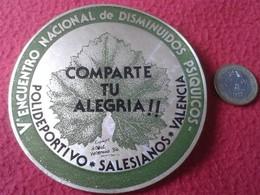 SPAIN PEGATINA ADHESIVO STICKER RELIGIOSA RELIGIÓN SOLIDARIA EQUIPO ROBLE VALENCIA 84 Vº ENCUENTRO NACIONAL DISMINUIDOS - Pegatinas