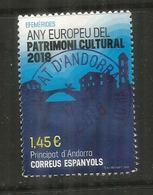 Any Europeu Del Patrimoni Cultural,  Un Timbre Oblitéré, 1 ère Qualité, 2018 . Haute Faciale - French Andorra