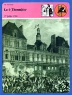 Le 9 Thermidor 27 Juillet 1794 Révolution  Histoire De France  Vie Politique - Histoire