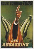 NOUS SOMMES TOUS DES ASSASSINS - Ed. F. NUGERON N° E 189 - Affiche De Villemot - André Cayatte - Affiches Sur Carte