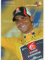 CYCLISME TOUR  DE  FRANCE OSCAR PEREIRO EN JAUNE - Ciclismo