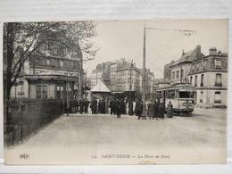 Saint-Denis. Porte De Paris. Animée. Tram - Saint Denis