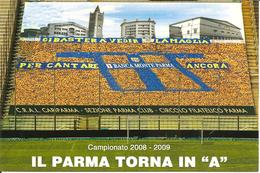 ITALIA - 2009 PARMA Il Parma FC Torna In Serie A Su Cartolina Speciale - Club Mitici