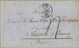 """1856 , FRANCIA , REIMS - LESDAIN ( BÉLGICA ) , TRÁNSITOS , PARIS , """" FRANCE PAR MOUSCHON """" , FECHADOR EN ROJO DE ANTOING - Marcofilia (sobres)"""