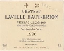 *** ETIQUETTES  ***- Appellation BORDEAUX PESSAC LEOGNAN  Laville Haut Brion 1996 Spécimen - Bordeaux