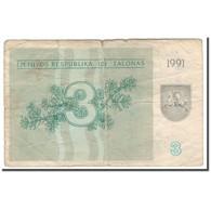 Billet, Lithuania, 3 (Talonas), 1991, KM:33b, B - Lithuania