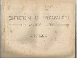 Aviation,avion,entretien Et Réparation Dumatériel Aérien, S.E.J. ,32 Pages ,8 Scans,frais Fr 3.15 E - Vieux Papiers