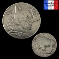 REPRODUCTION Hobo - Nickel Five Cents Buffalo 1937 D - Batman - Etats-Unis