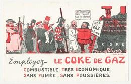 Buvard 21.1 X 13.5 Le COKE DE GAZ  Bûcher Condamné à Mort Moyen Age  Illustrateur Gus.Bofa - Electricité & Gaz
