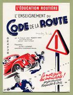 """"""" LE CODE DE LA ROUTE """"  ( BUVARD ) - Automotive"""