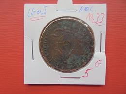 Léopold 1er. 10 Centimes 1833  (Traçes Verdâtre) - 1831-1865: Leopold I