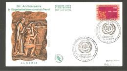 FDC  ALGERIE 1969 50 ANNIVERSAIRE  DE L ORGANISATION DU TRAVAIL - Algeria (1962-...)
