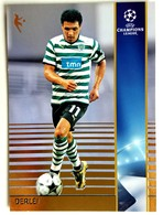 Vanderlei Da Silva (Brasil) Team Sporting (Portugal) - Official Trading Card Champions League 2008-2009, Panini Italy - Singles