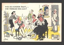 Wie De Schoen Past Die Trekke Hem Aan! Mei - Juni 1940 - Humor