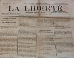1871 Journal LA LIBERTÉ Du 18 Janvier - GUERRE DE 1870 - UNE JOURNÉE DÉCISIVE - SIÈGE DE PARIS - CAMP DE CONLIE - PIGEON - Journaux - Quotidiens