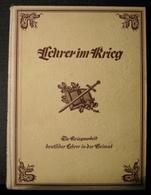 """Militaria 1. Weltkrieg Buch Von 1936 """"Lehrer Im Krieg"""" - Deutsch"""