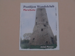POSTILJON Wandelclub MERELBEKE ( Molen MELSEN Moulin / Mill ) > ( +/- 7 X 9 Cm. ) Zelfklever Sticker Autocollant ! - Autocollants