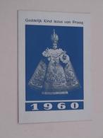 GODDELIJK KIND JEZUS Van PRAAG 1960 ( Karmelitaanse Werken Gent België ) ! - Calendriers