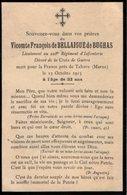 VP14.607 - MILITARIA - Faire - Part De Décès - Vicomte F. De BELLAIGUE De BUGAS Lieutenant Mort Près De TAHURE - Décès