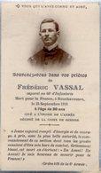 VP14.609 - MILITARIA - Faire - Part De Décès - Frédéric VASSAL Caporal Au 46 ème Rgt D'Infanterie Mort à BOUCHAVESNES - Décès