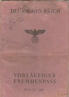 Impero Tedesco - Passaporto Per Stranieri - Deutsches Reich - Vorlaufiger Fremdenpass - Documenti