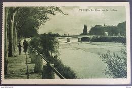 FRANCE 26 , Crest , Le Pont Sur La Drome , Unused - Crest