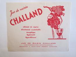 Publicité Buvard Buvards Jus De Raisin Challand Nuit Saint Georges - Alimentaire
