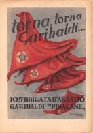"0914 ""105° BRIGATA D'ASSALTO GARIBALDI - PISACANE - TORNA TORNA GARIBALDI - ILLUSTRATORE FERRAGUTI 1945"" CART NON SPED - Personaggi"