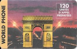 Carte Prépayée 120 Unités World Phone Arc De Triomphe - Frankreich