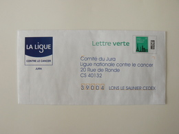 Lettre Pré Timbrée Lettre Verte, La Ligue Contre Le Cancer Du Jura, TB. - Entiers Postaux