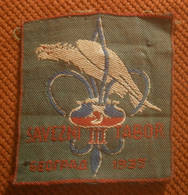 Before WWII, SCOUT  Kingdom Yugoslavia, III. JAMBOREE, Belgrade 1935. - Embroidered Patch - Scoutisme
